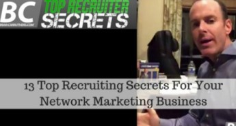13 Top Recruiting Secrets For Your Network Marketing Business 1