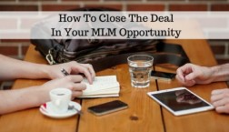 How To Close The Deal In Your MLM Opportunity 1