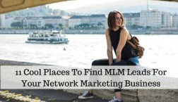 11 Cool Places To Find MLM Leads For Your Network Marketing Business 1