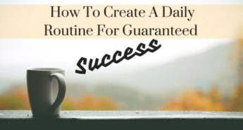 How To Create A Daily Routine For Guaranteed Success  1