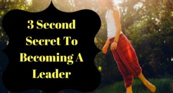 3 Second Secret To Becoming A Leader 1