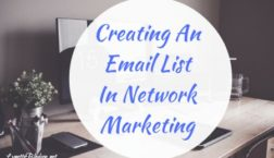 Importance of Creating An Email List In Network Marketing 1