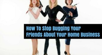 how-to-stop-bugging-your-friends-about-your-business-1