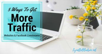 5-ways-to-get-more-traffic-on-your-website-or-facebook-live-videos