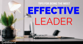 effective-tips-for-being-the-most-effective-leader