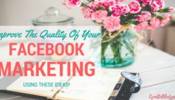 improve-the-quality-of-your-facebook-marketing-using-these-ideas