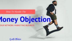 Money Objection in Network Marketing