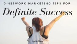 3 Network Marketing Tips For Definite Success