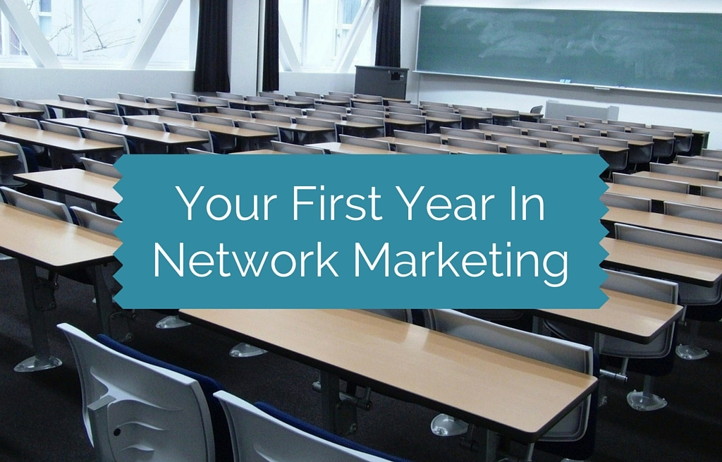Your First Year In Network Marketing Business School