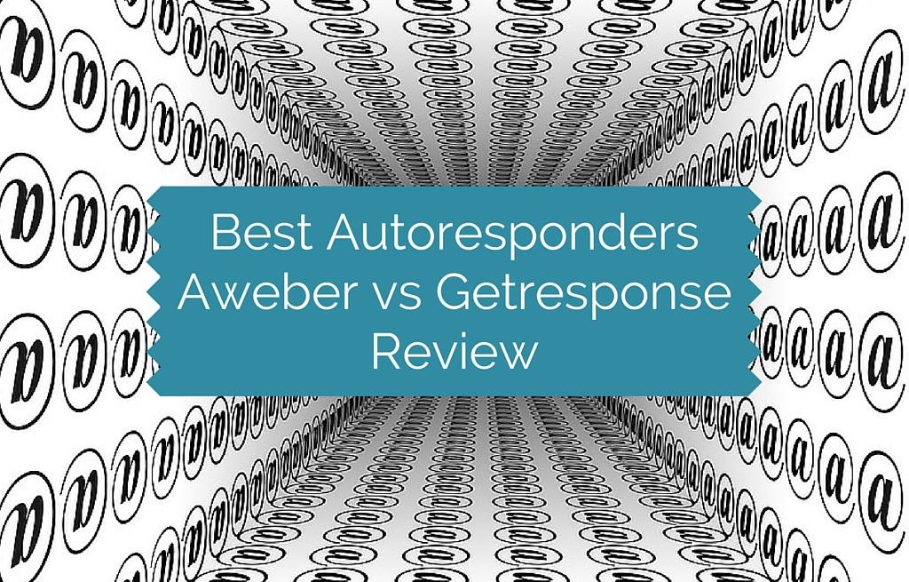 Best Autoresponders Aweber vs Getresponse Review