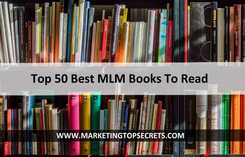 Top 50 best mlm books to read marketing top secrets top 50 best mlm books to read malvernweather Image collections