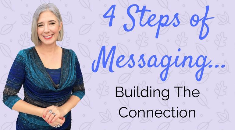 4 step messaging success