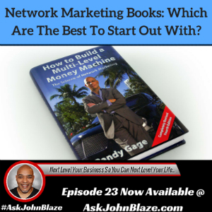 Network Marketing Books: Which Are The Best To Start Out With?