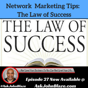 Network Marketing Tips – The Law of Success
