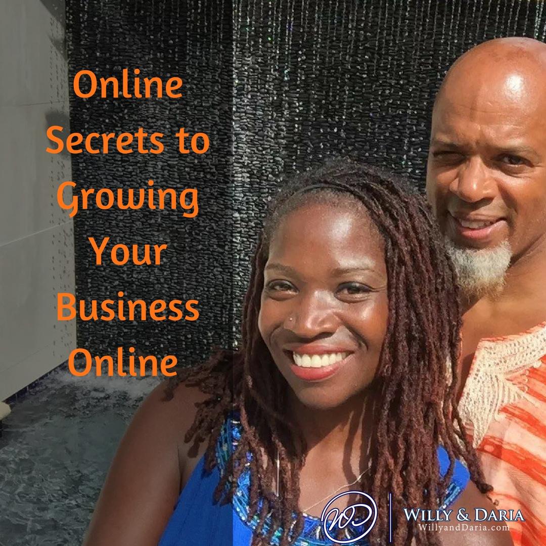 Online Secrets To Grow Your Business Online Pt1