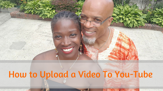 How To UpLoad A Video To You-Tube