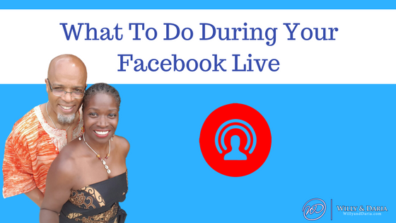Facebook Live: What You Should Be Doing  During A Live Stream
