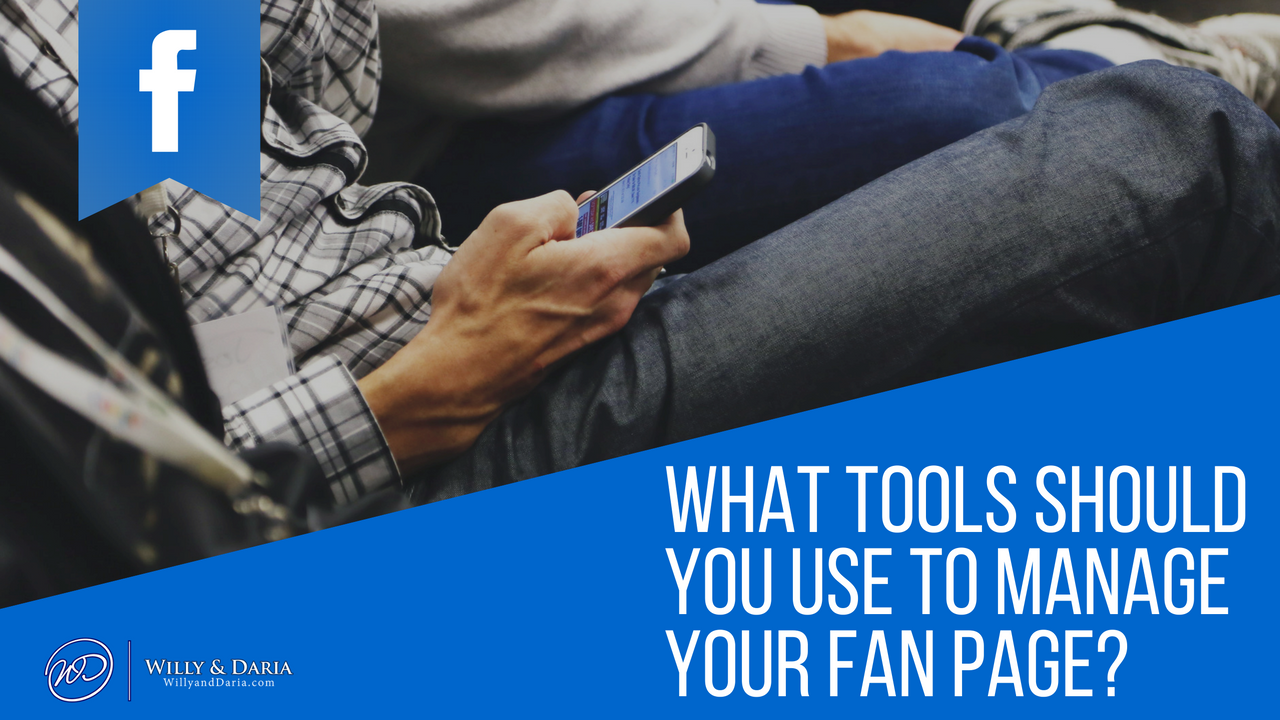 What Social Media Tools Can You Use Manage Your Fanpage?