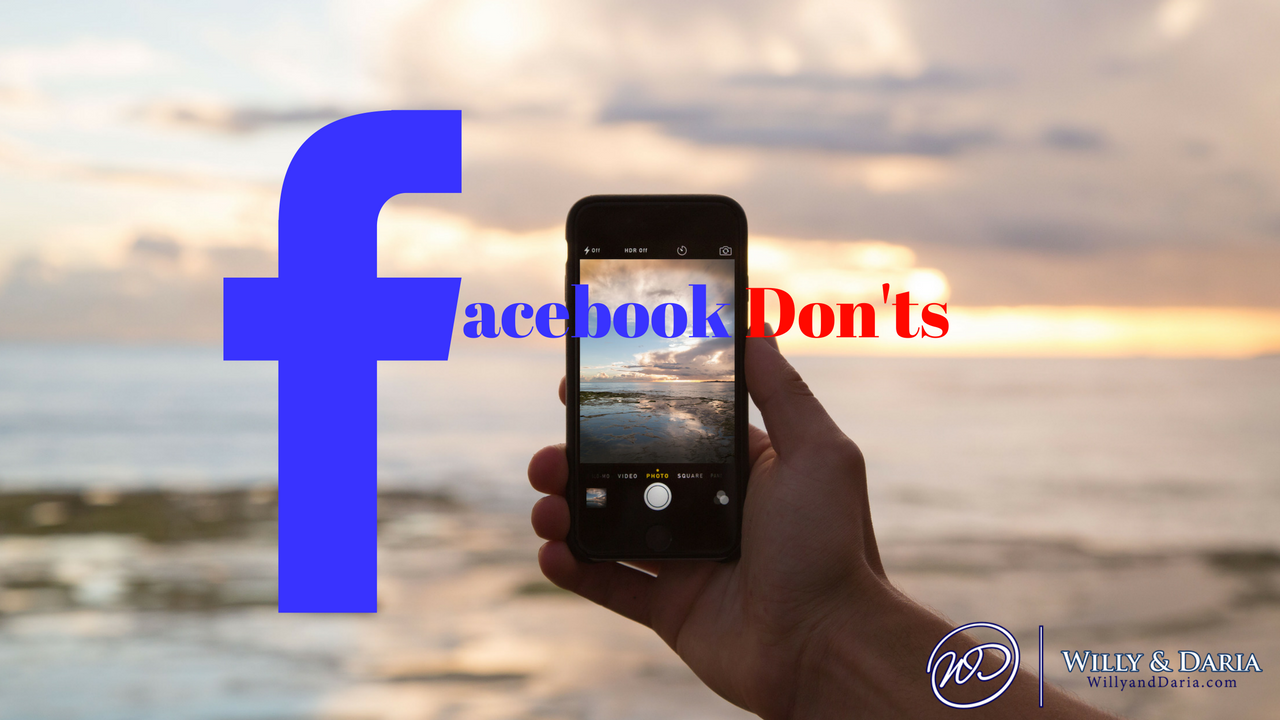 Absolute Facebook Don'ts  When Building a Business