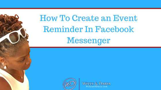 How to Create a Event Reminder in Facebook Messenger