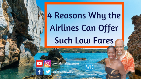 5 Reasons Why the Airlines Can Offer Such Low Fares