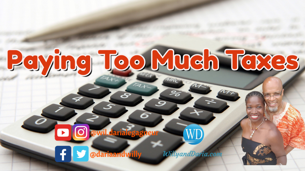 Paying Too Much Taxes