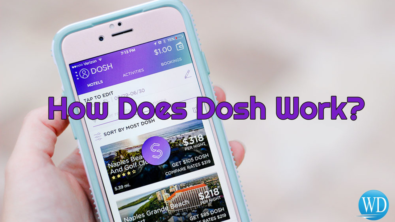 How Does Dosh Work?