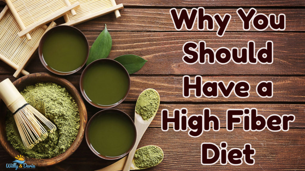 Why You Should Have a High Fiber Diet