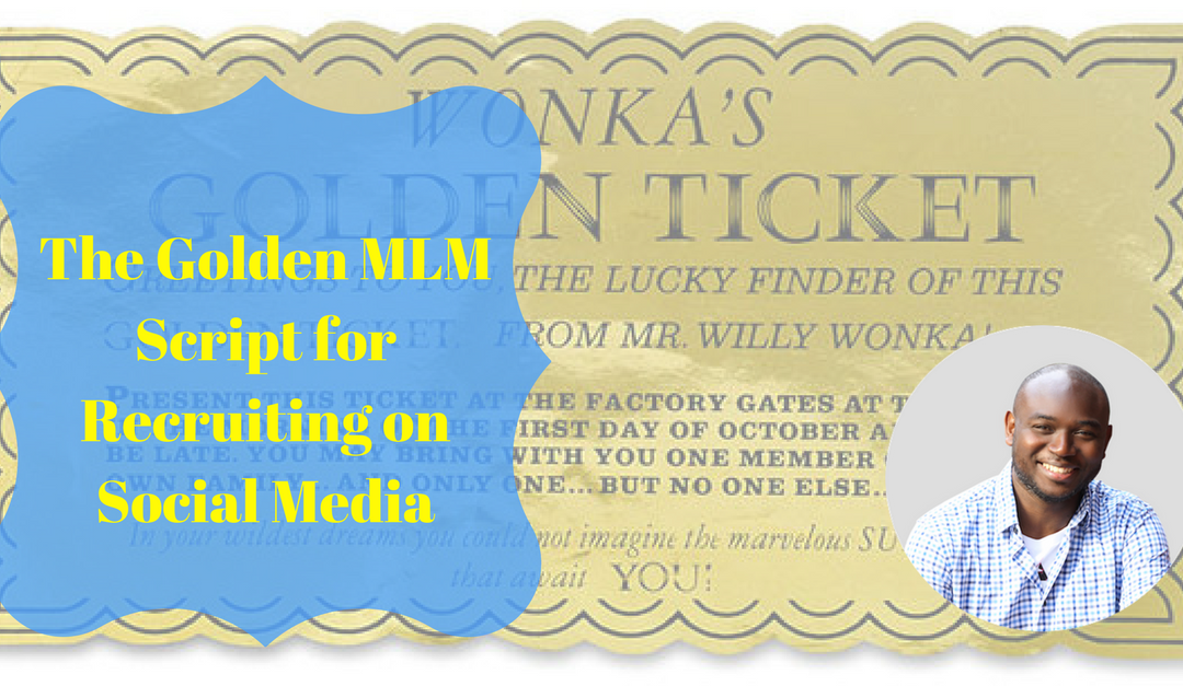 The Golden MLM Script for Recruiting on Social Media