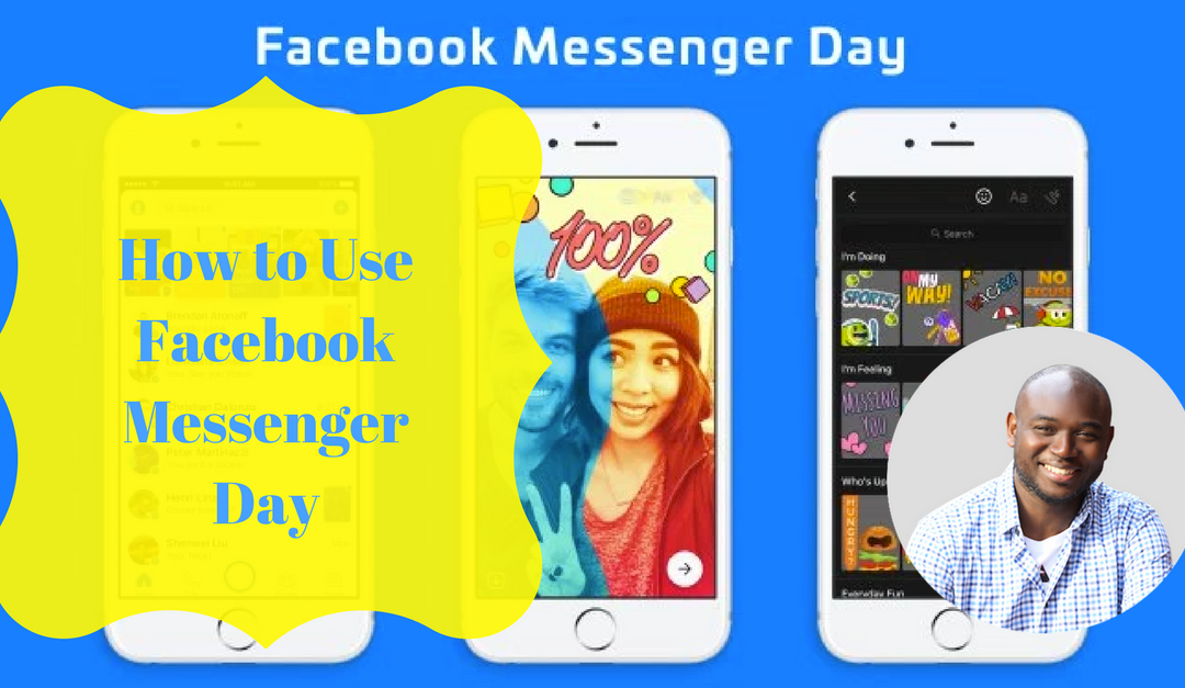 How to Use Facebook Messenger Day?