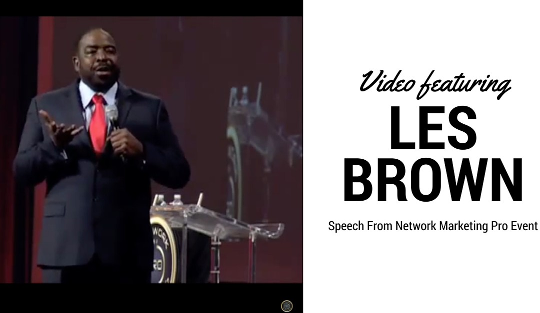 Les Brown Video: Network Marketing Pro [ The Art of Telling Stories]