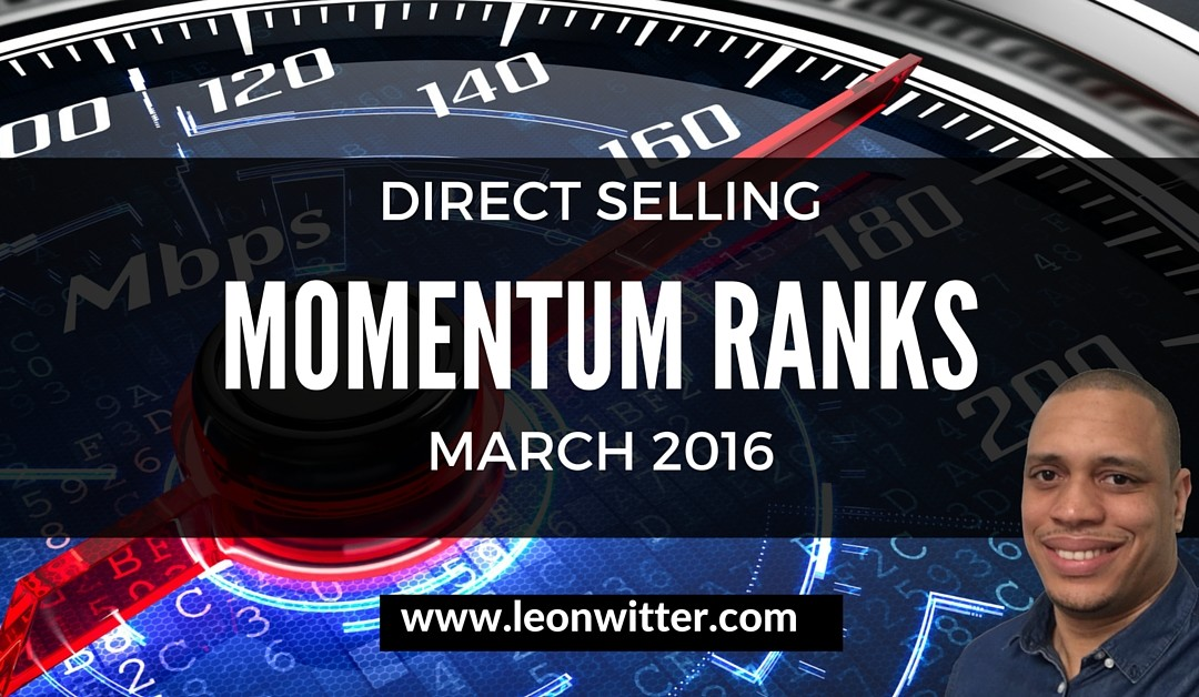 Direct Selling Momentum Ranks March 2016