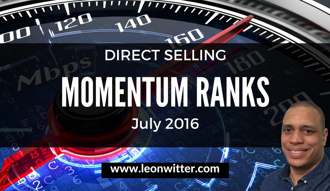 Direct Selling Momentum Ranks July 2016