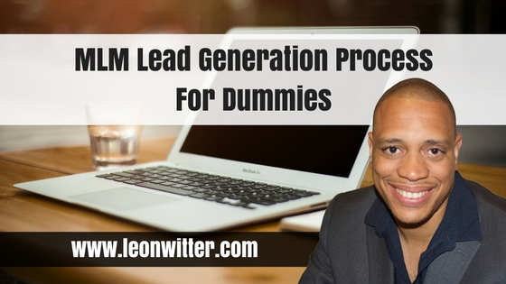 MLM Lead Generation Process For Dummies