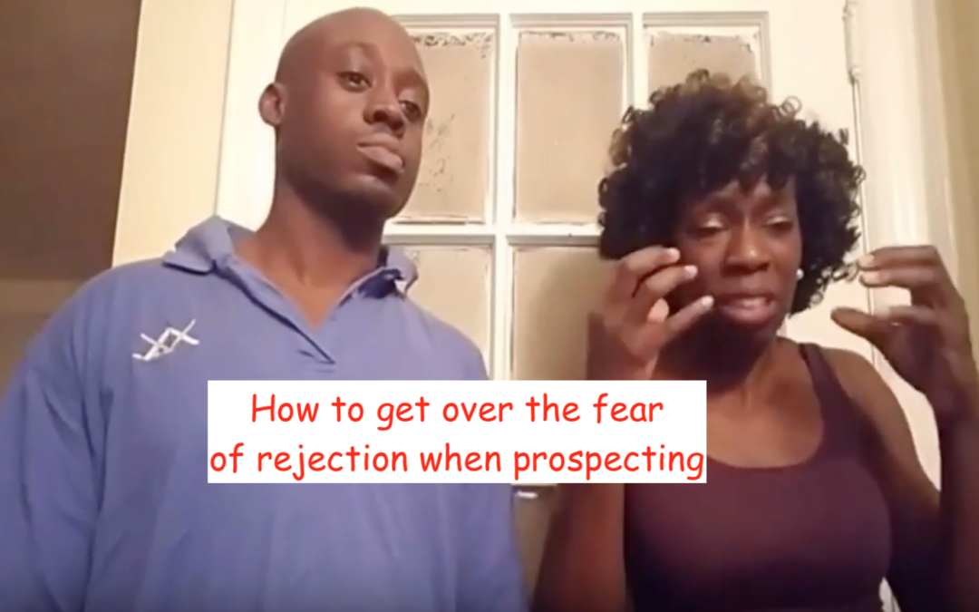 Prospecting tips on how to overcome the fear of rejection