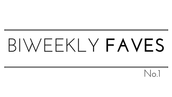 Biweekly Faves No.1