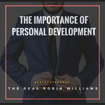 The Importance of Personal Development – Improve Any Area of Your Life