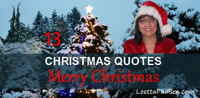 Christmas Quotes That Will Inspire You Through The Holidays