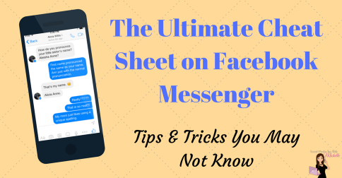 The Ultimate Cheat Sheet on Facebook Messenger 484