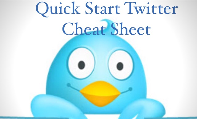 QUICK START TWITTER CHEAT SHEET