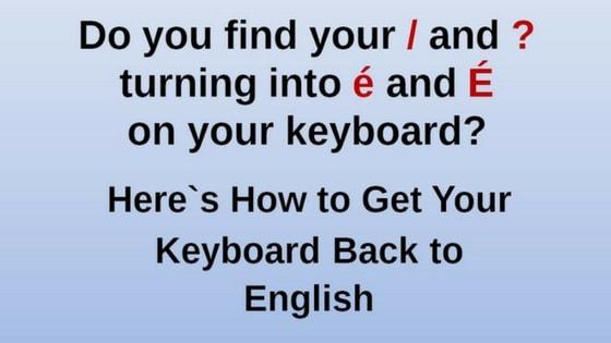 Get keyboard back to English