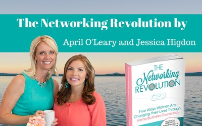 Book Review: The Networking Revolution by April O'Leary and Jessica Higdon