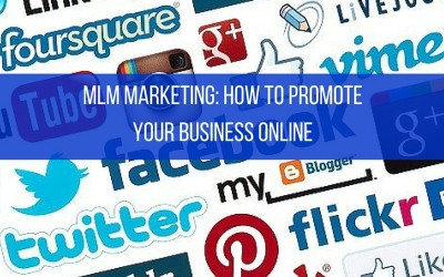 MLM Marketing: How To Promote Your Business Online