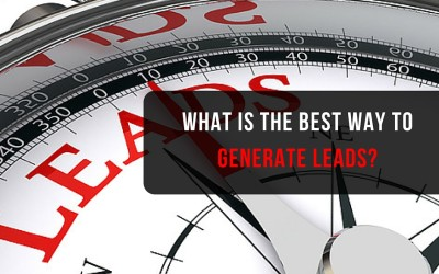 What Is The Best Way To Generate Leads?