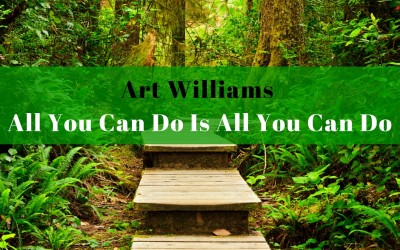 Art Williams – All You Can Do Is All You Can Do