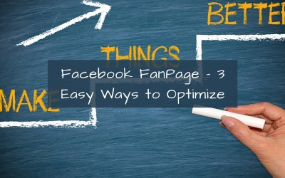 Facebook FanPage – 3 Easy Ways to Optimize