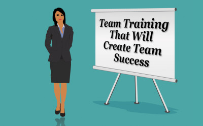 Team Training That Will Create Team Success