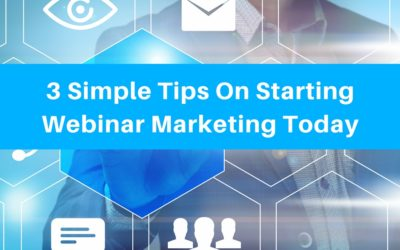 3 Simple Tips On Starting Webinar Marketing Today