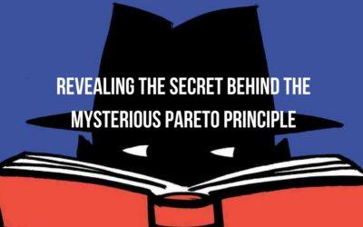 Revealing The Secret Behind The Mysterious Pareto Principle