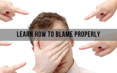 MINDSET TIPS: Learn How To Blame Properly